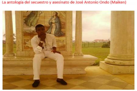La antología del secuestro y asesinato de José Antonio Ondo (Maiken)