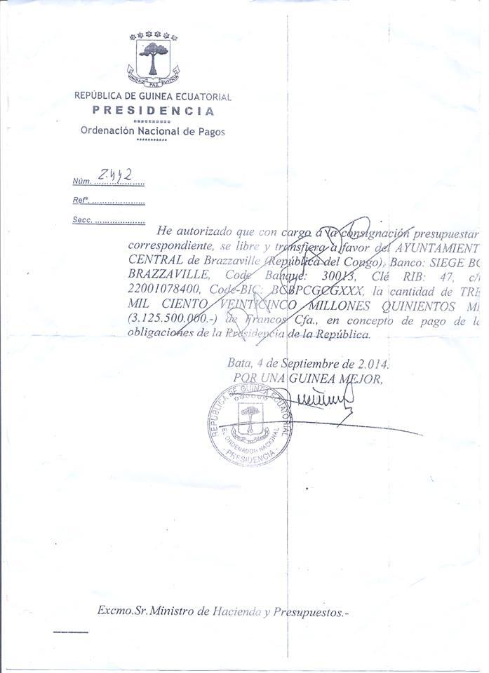 ¿Puede Obiang explicar a los guineanos por qué envía la suma de 3.125.500.000 Francos Cefas (4.764.481,70 euros) a Brazzaville? Fuente: Obiang Debe Marcharse YA