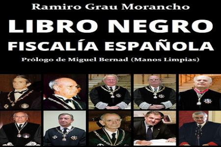 """El """"Libro Negro de la Fiscalía Española"""", EDITADO EN PAPEL"""
