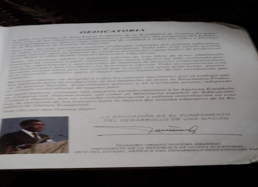 S.E. Teodoro Obiang Nguema, pronuncia a favor de la educación y obliga a no respetar su firma, por su actitud.