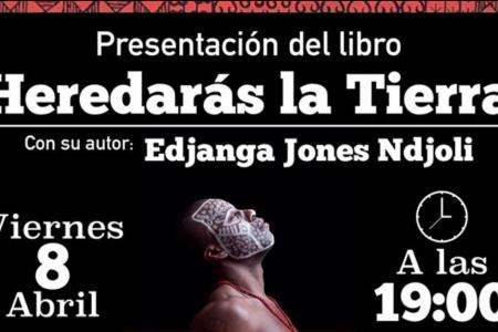 """Edjanga Ndjoli Jones presentará en Valencia su libro """"Heredarás la Tierra"""""""