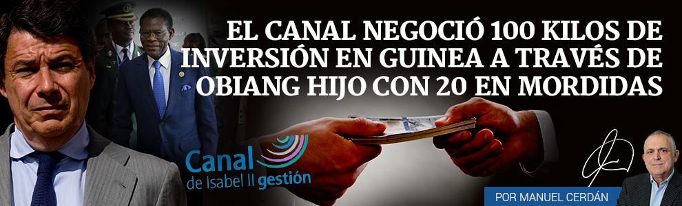 El Canal negoció 100 kilos de inversión en Guinea a través deGuillermo Ona Obiang con 20 en sobornos
